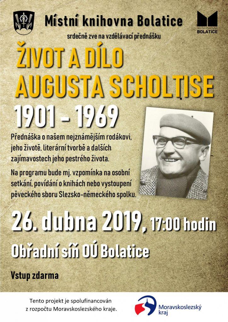 Život adílo Augusta Scholtise 1
